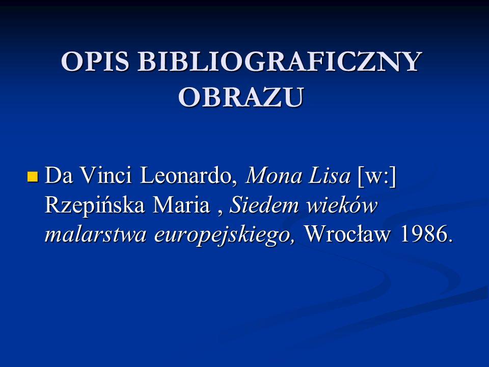 OPIS BIBLIOGRAFICZNY OBRAZU