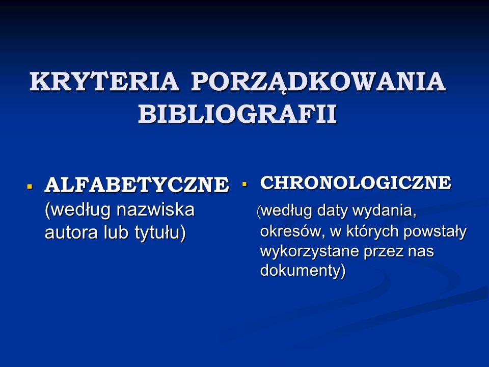 KRYTERIA PORZĄDKOWANIA BIBLIOGRAFII