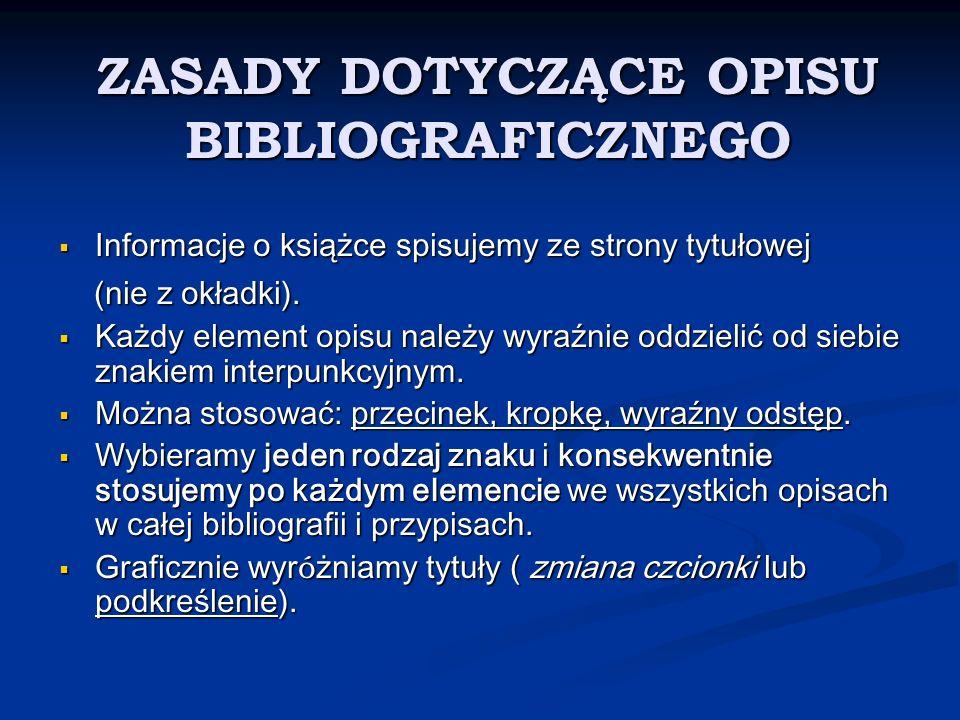 ZASADY DOTYCZĄCE OPISU BIBLIOGRAFICZNEGO