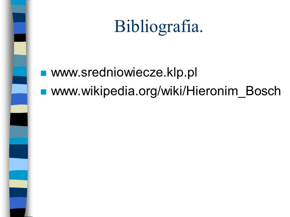 Bibliografia. www.sredniowiecze.klp.pl