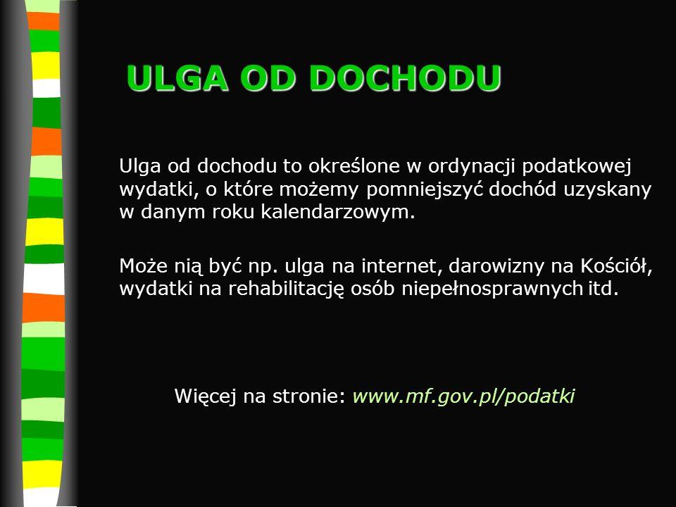 Więcej na stronie: www.mf.gov.pl/podatki