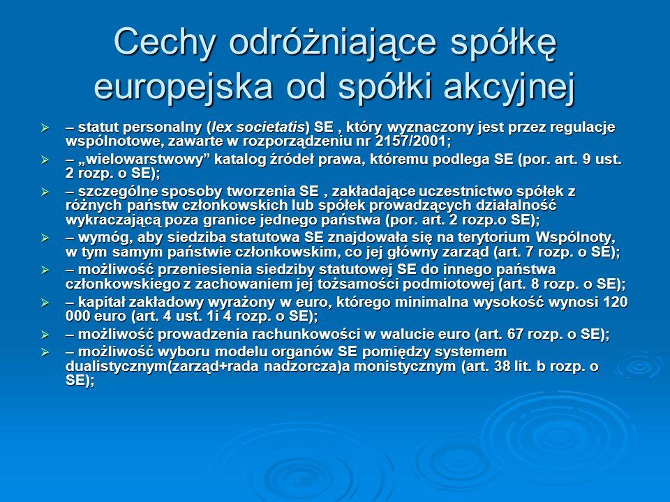Cechy odróżniające spółkę europejska od spółki akcyjnej