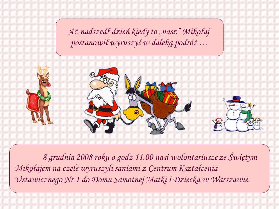 """Aż nadszedł dzień kiedy to """"nasz Mikołaj"""