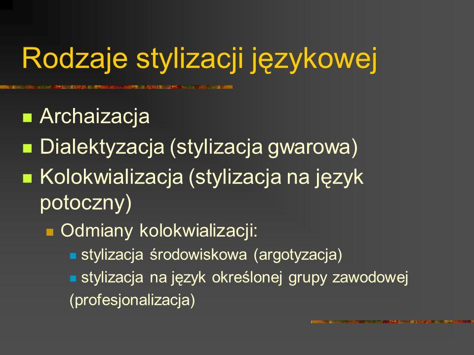 Rodzaje stylizacji językowej