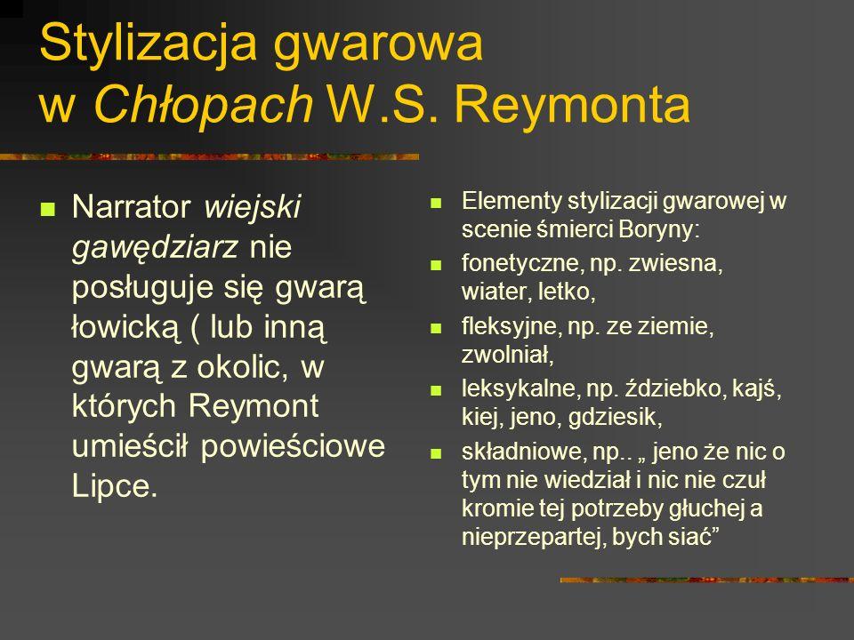 Stylizacja gwarowa w Chłopach W.S. Reymonta
