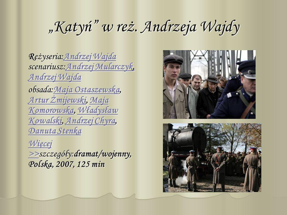 """""""Katyń w reż. Andrzeja Wajdy"""