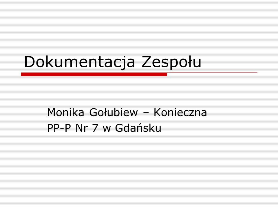 Monika Gołubiew – Konieczna PP-P Nr 7 w Gdańsku