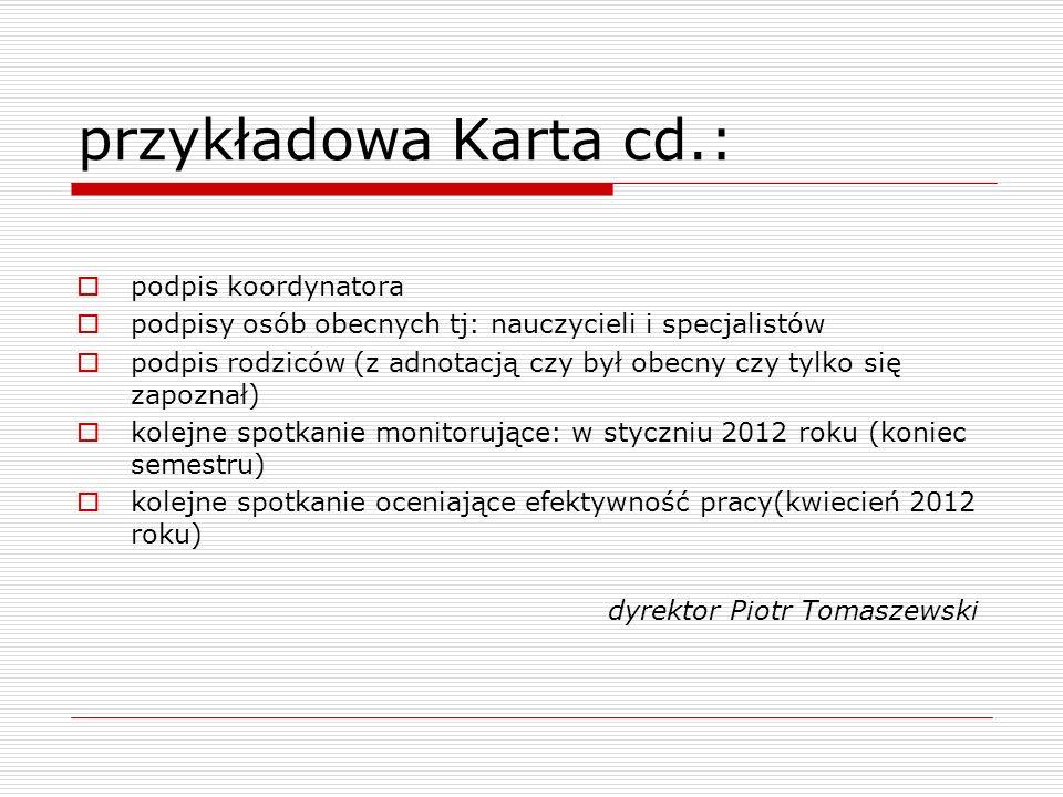 przykładowa Karta cd.: podpis koordynatora