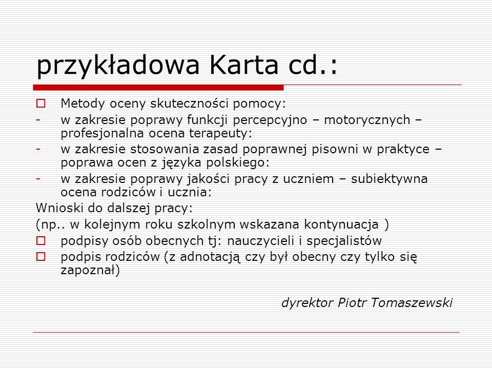 przykładowa Karta cd.: Metody oceny skuteczności pomocy:
