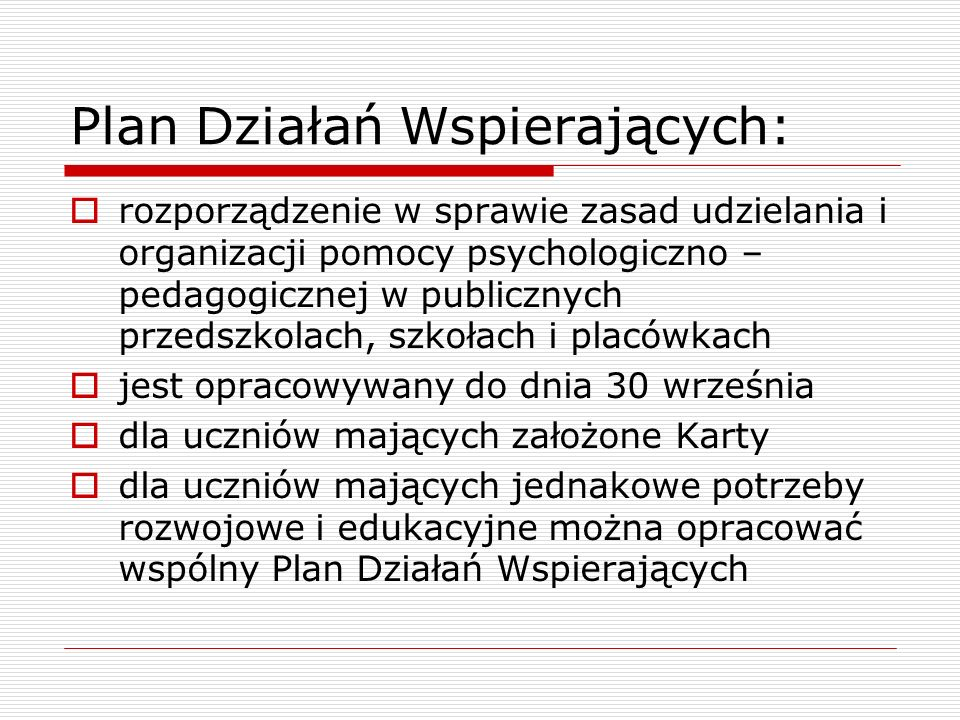 Plan Działań Wspierających:
