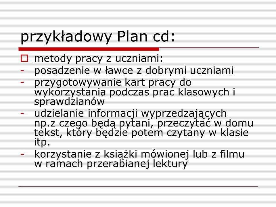 przykładowy Plan cd: metody pracy z uczniami: