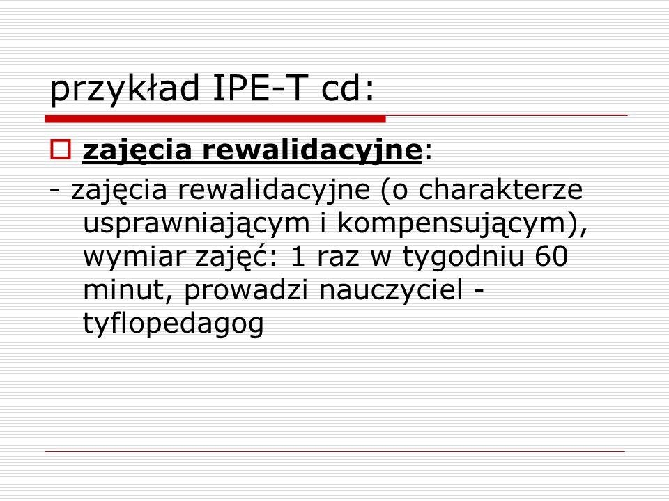 przykład IPE-T cd: zajęcia rewalidacyjne: