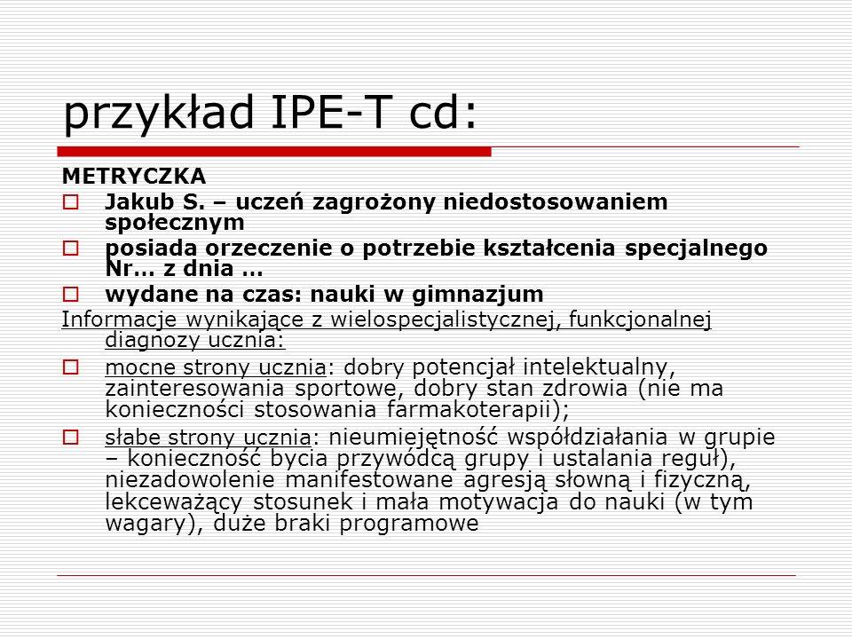 przykład IPE-T cd: METRYCZKA