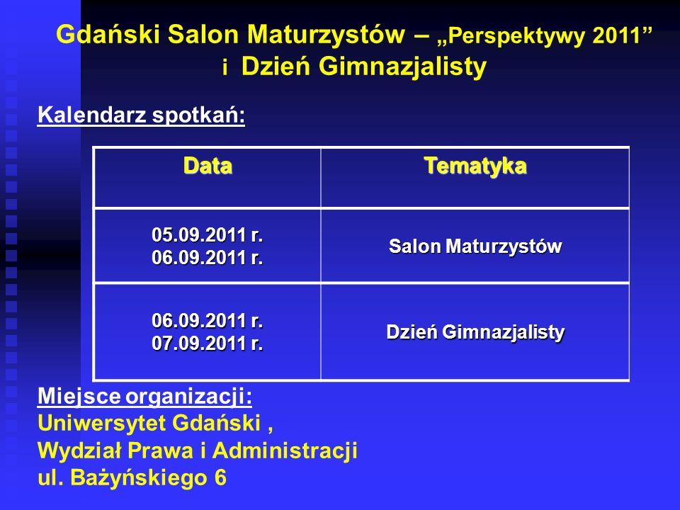 """Gdański Salon Maturzystów – """"Perspektywy 2011"""