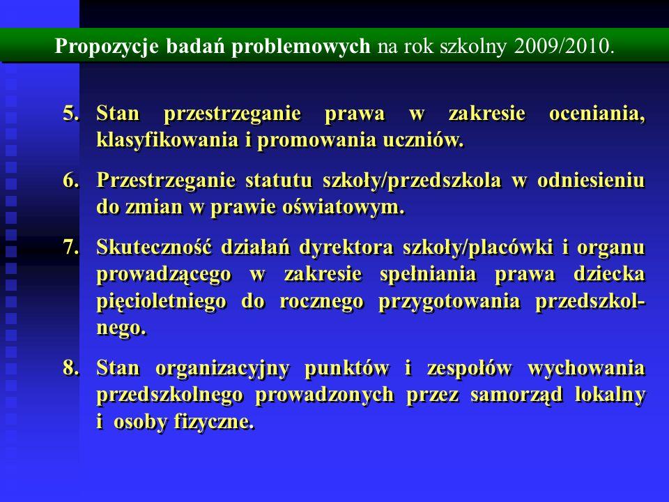 Propozycje badań problemowych na rok szkolny 2009/2010.
