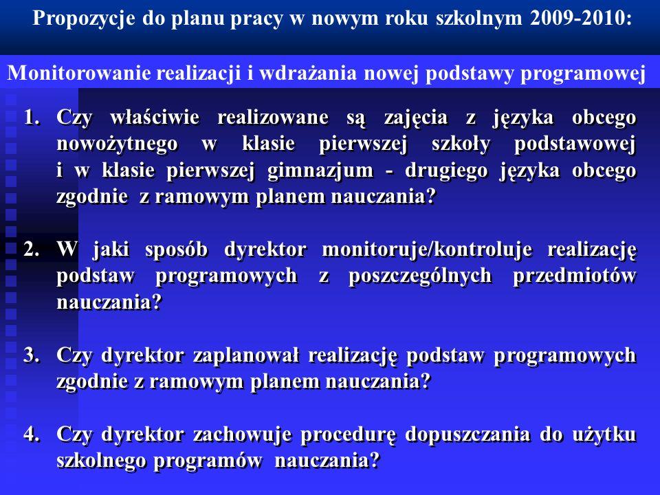 Propozycje do planu pracy w nowym roku szkolnym 2009-2010: