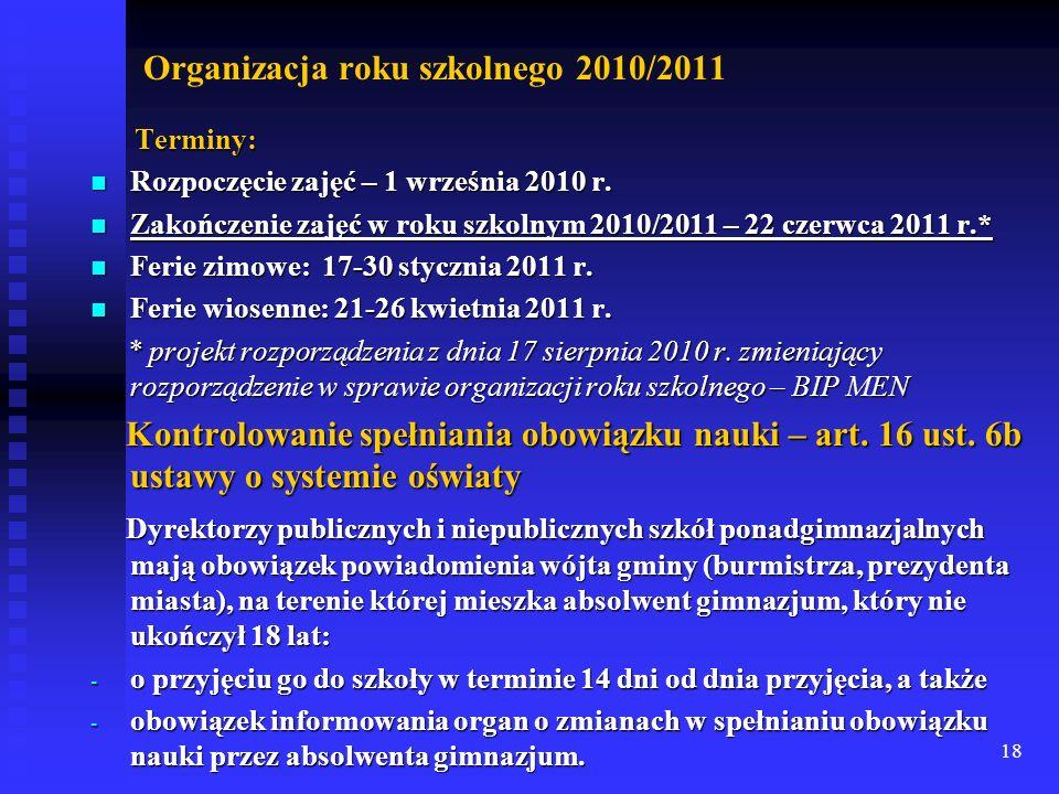 Organizacja roku szkolnego 2010/2011
