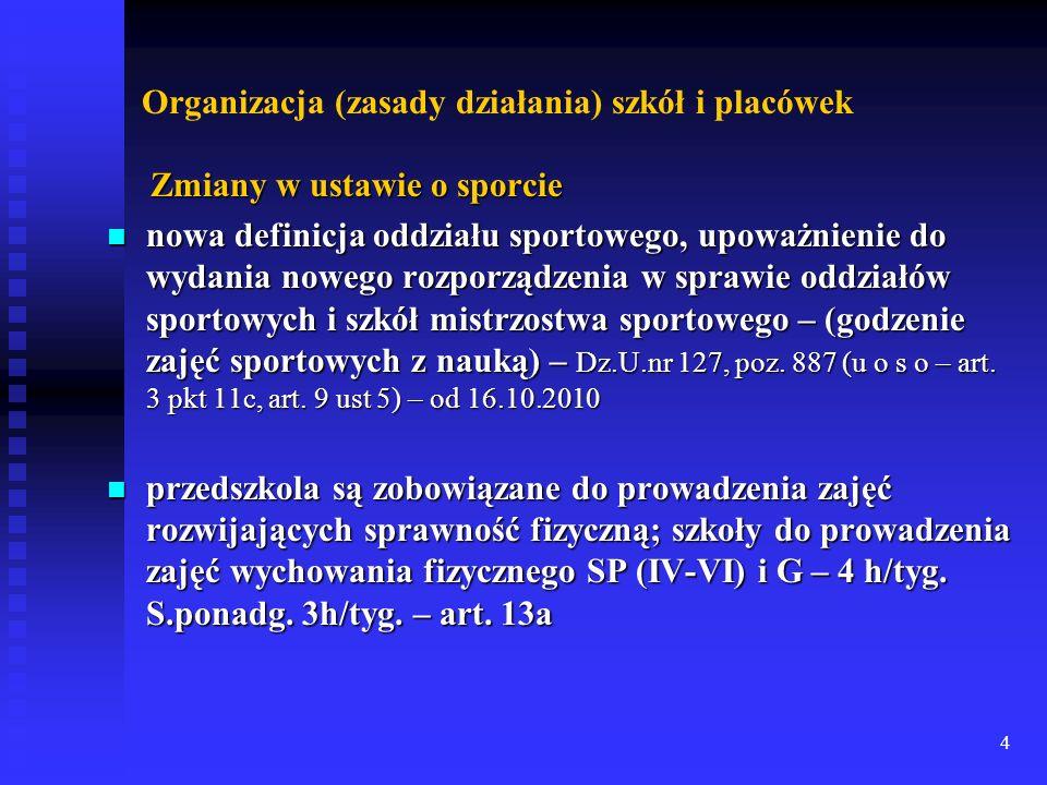 Organizacja (zasady działania) szkół i placówek