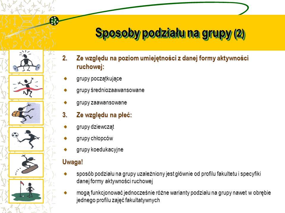 Sposoby podziału na grupy (2)