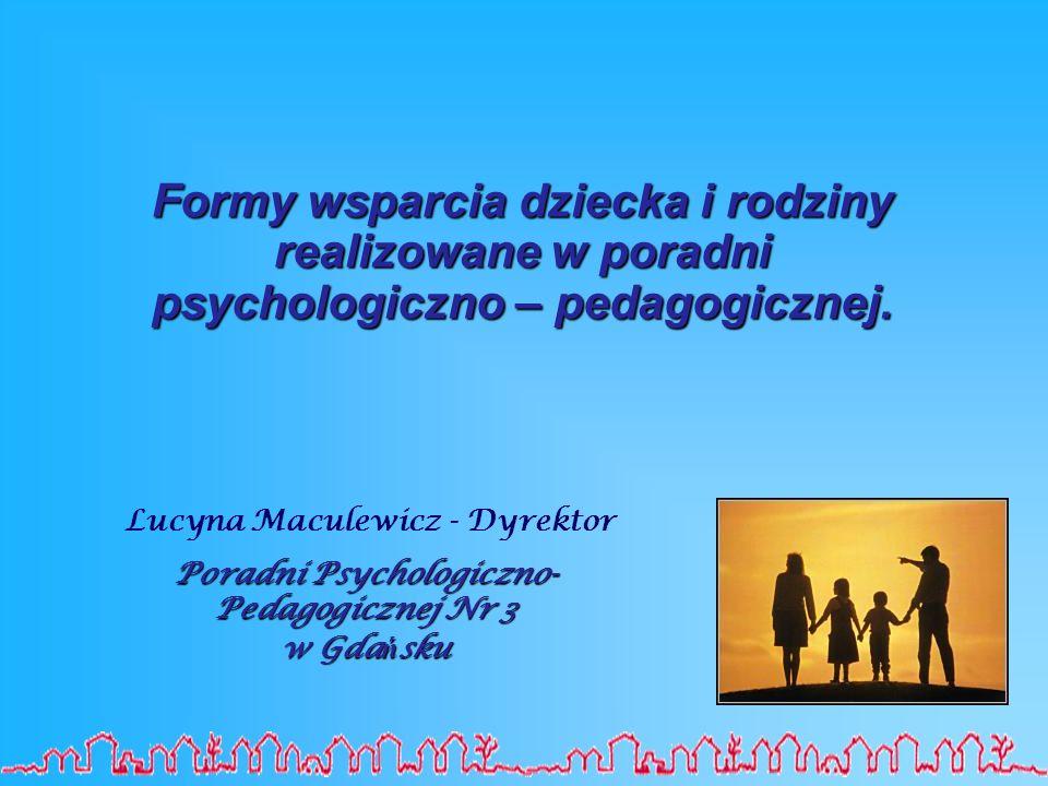 Lucyna Maculewicz - Dyrektor Poradni Psychologiczno-Pedagogicznej Nr 3