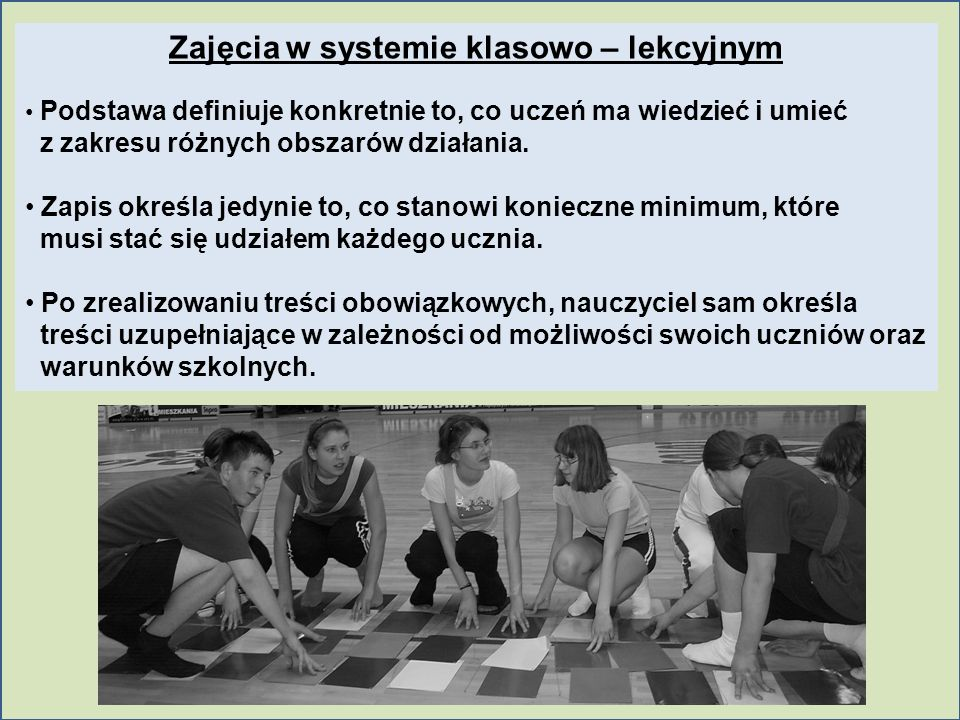Zajęcia w systemie klasowo – lekcyjnym