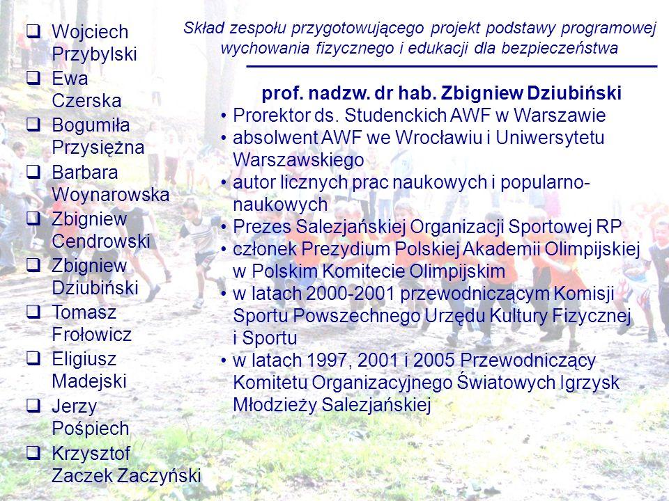 prof. nadzw. dr hab. Zbigniew Dziubiński