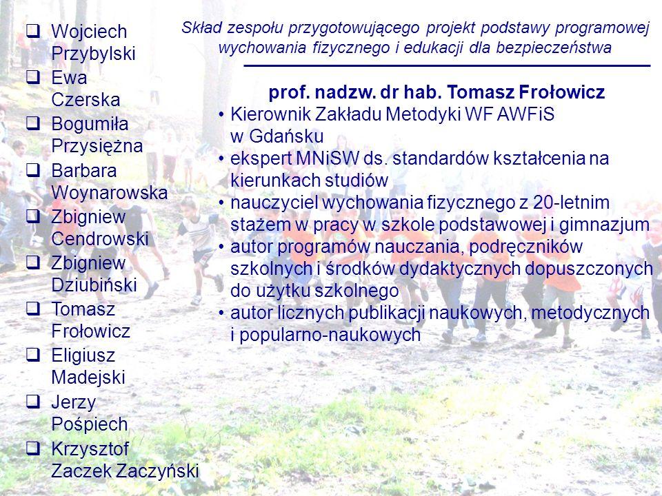 prof. nadzw. dr hab. Tomasz Frołowicz