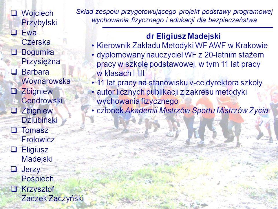 Kierownik Zakładu Metodyki WF AWF w Krakowie