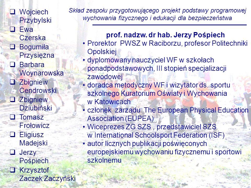 prof. nadzw. dr hab. Jerzy Pośpiech