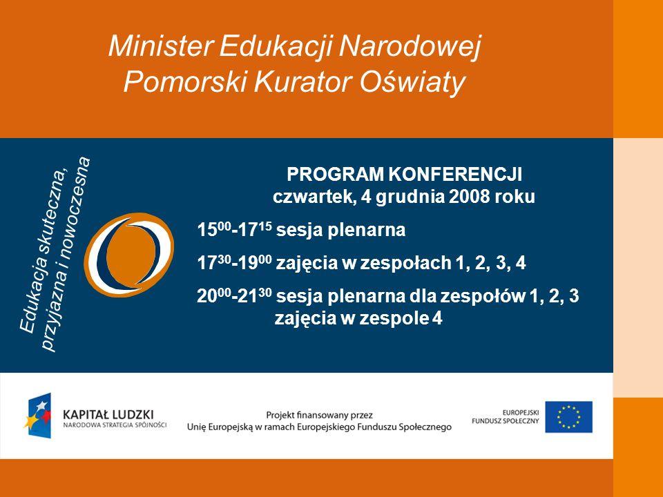 Minister Edukacji Narodowej Pomorski Kurator Oświaty