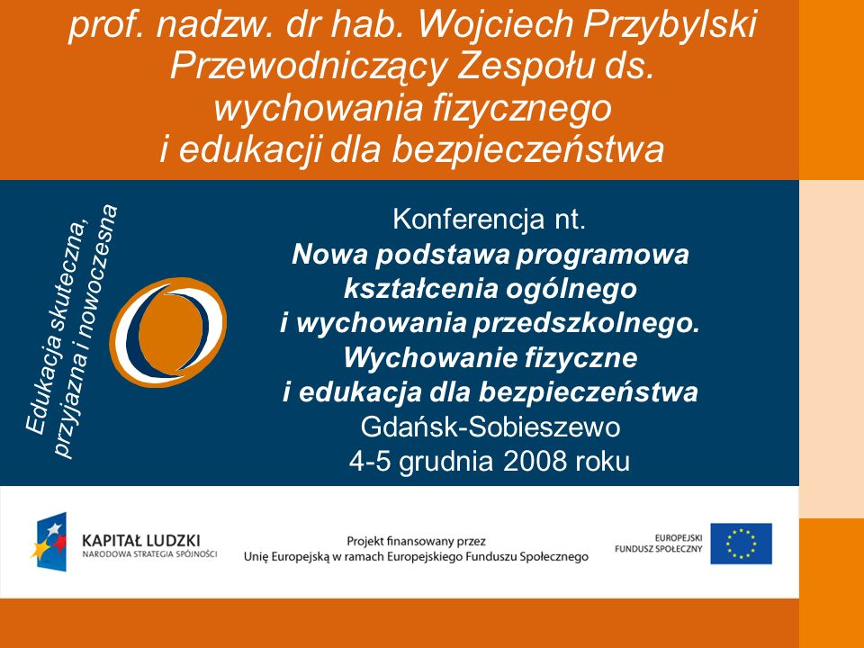 prof. nadzw. dr hab. Wojciech Przybylski