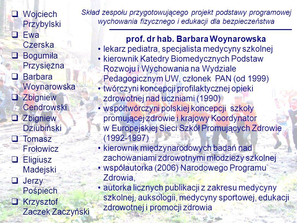prof. dr hab. Barbara Woynarowska