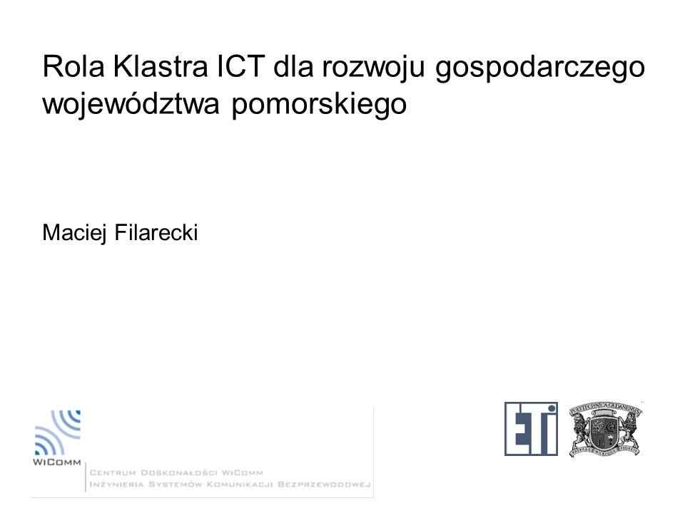 Rola Klastra ICT dla rozwoju gospodarczego województwa pomorskiego