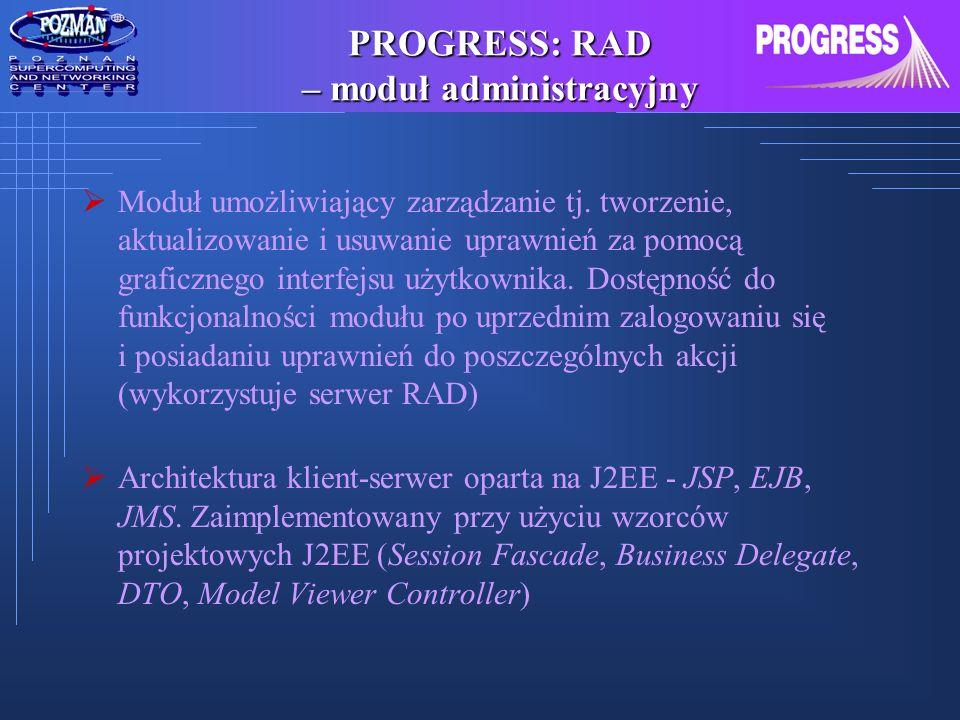 PROGRESS: RAD – moduł administracyjny