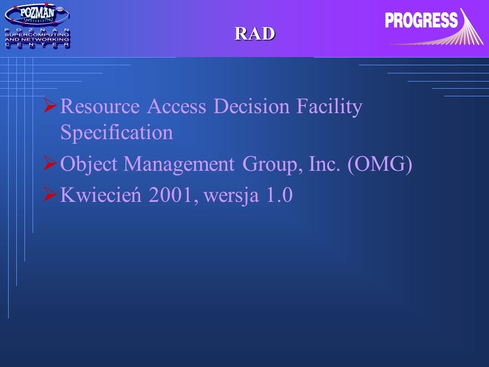 Resource Access Decision Facility Specification