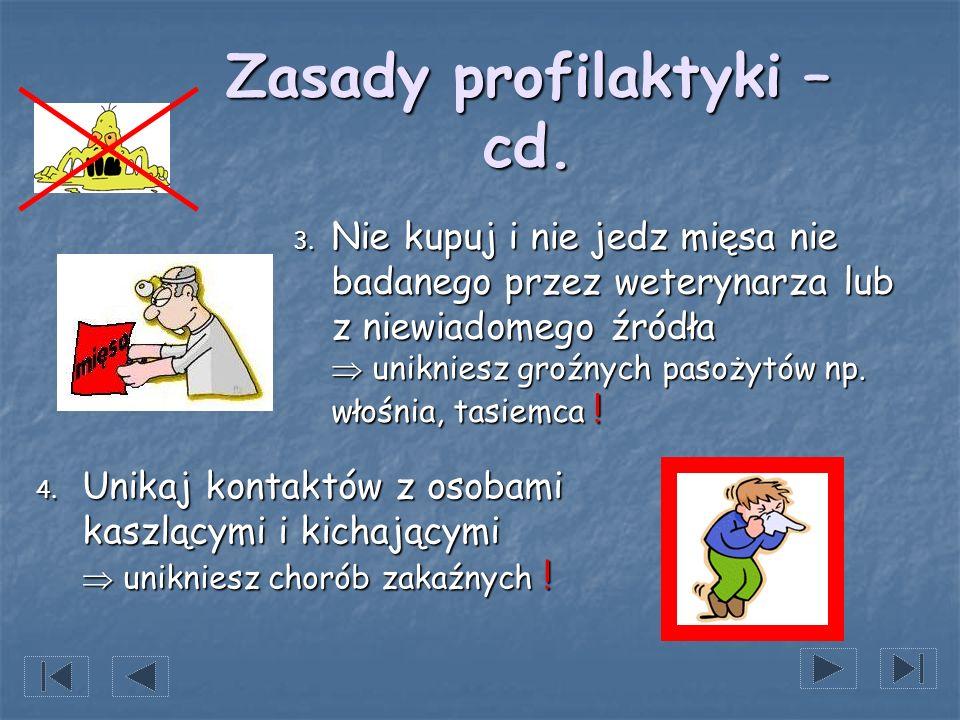Zasady profilaktyki – cd.