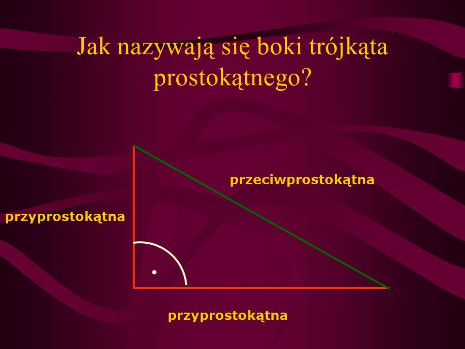 Jak nazywają się boki trójkąta prostokątnego