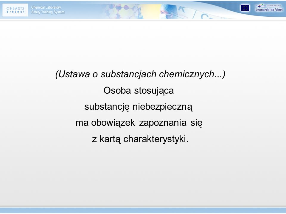 (Ustawa o substancjach chemicznych...) Osoba stosująca