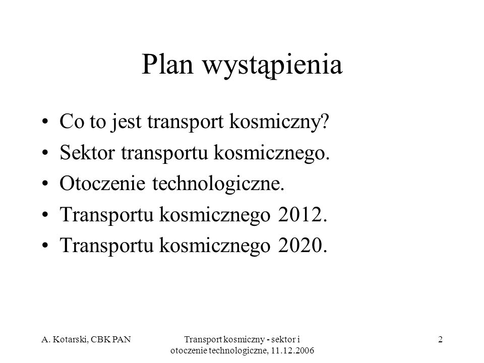 Transport kosmiczny - sektor i otoczenie technologiczne, 11.12.2006