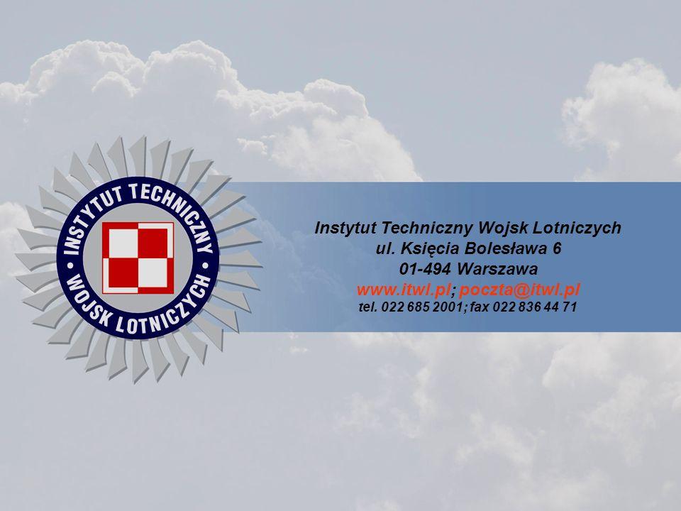 Instytut Techniczny Wojsk Lotniczych www.itwl.pl; poczta@itwl.pl