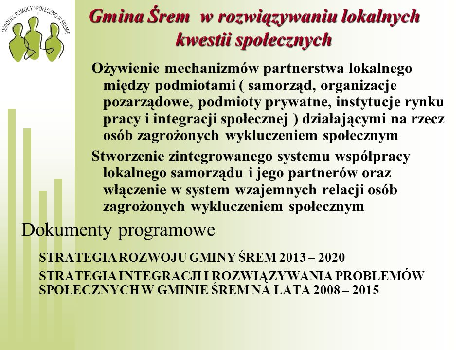 Gmina Śrem w rozwiązywaniu lokalnych kwestii społecznych