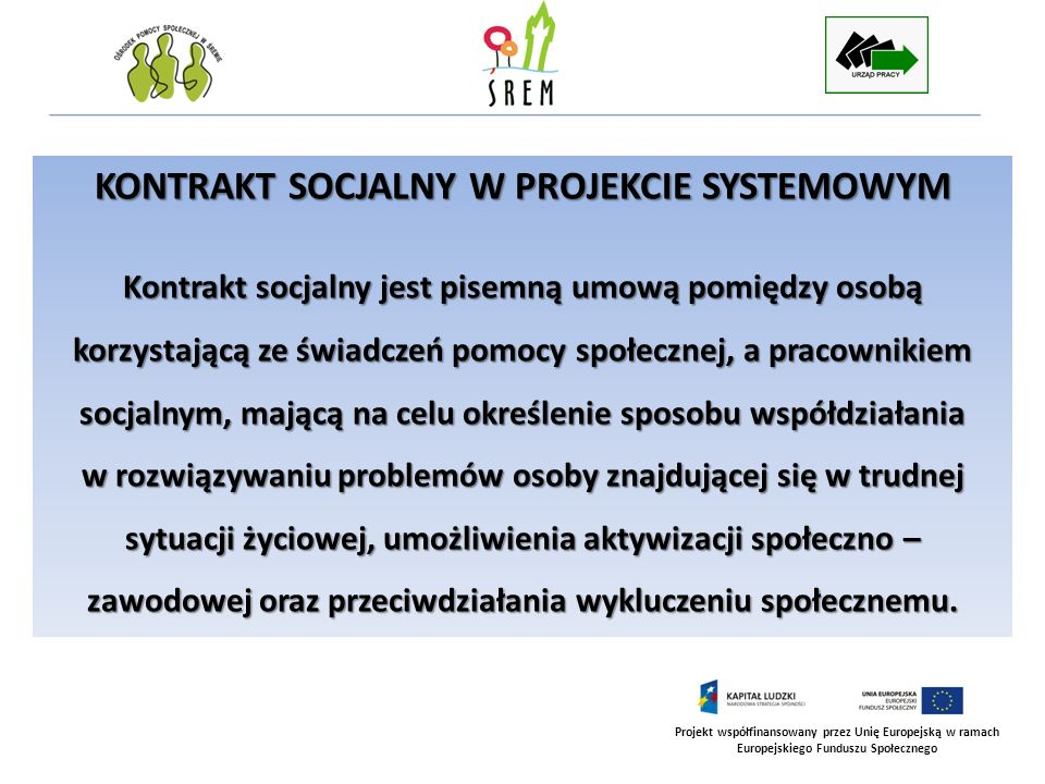 KONTRAKT SOCJALNY W PROJEKCIE SYSTEMOWYM