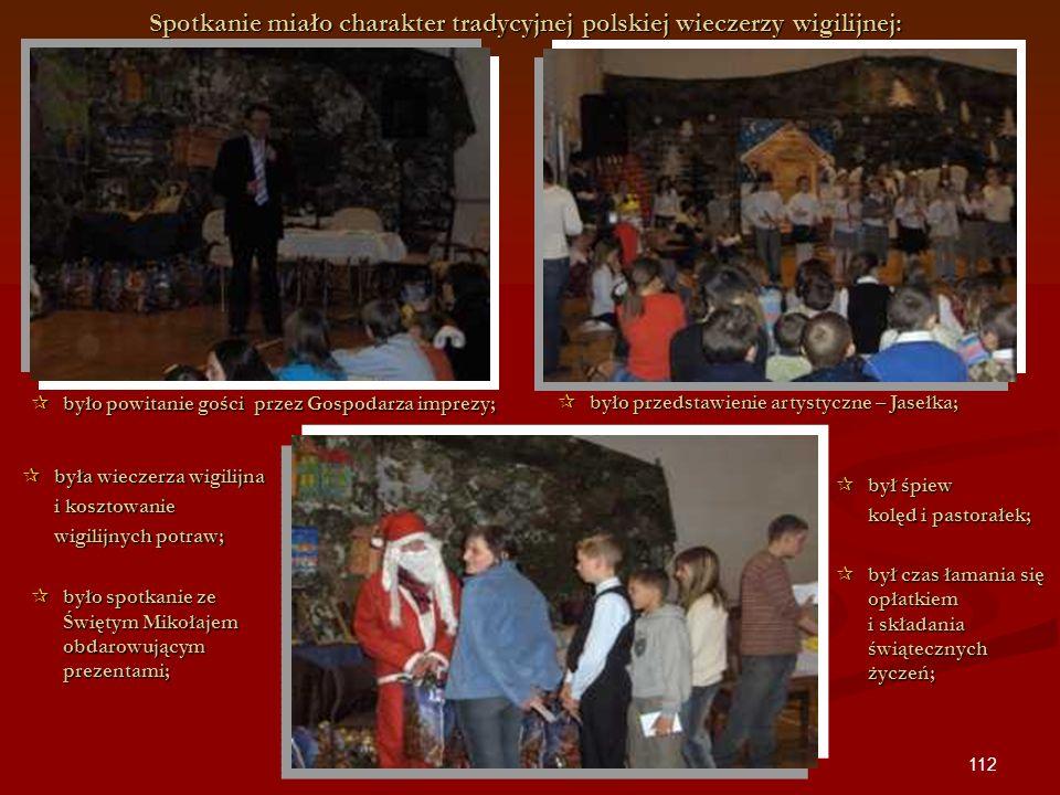 Spotkanie miało charakter tradycyjnej polskiej wieczerzy wigilijnej: