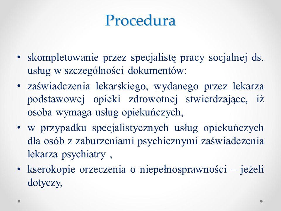 Procedura skompletowanie przez specjalistę pracy socjalnej ds. usług w szczególności dokumentów: