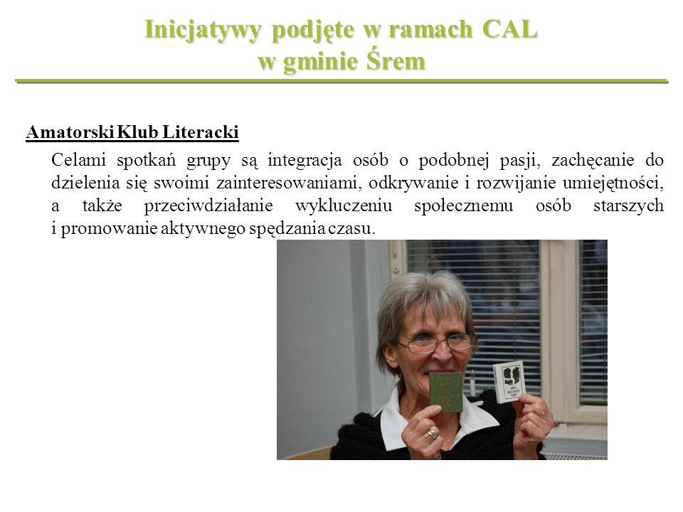 Inicjatywy podjęte w ramach CAL w gminie Śrem