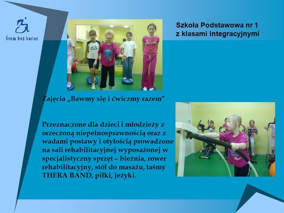 """Szkoła Podstawowa nr 1 z klasami integracyjnymi. Zajęcia """"Bawmy się i ćwiczmy razem"""