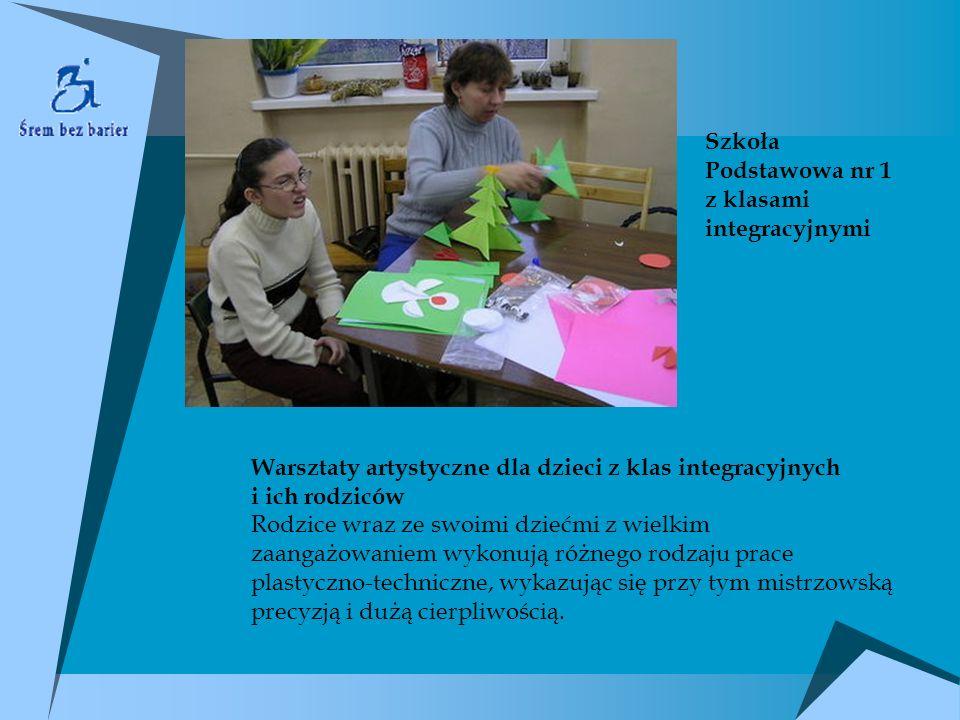 Szkoła Podstawowa nr 1 z klasami integracyjnymi. Warsztaty artystyczne dla dzieci z klas integracyjnych.