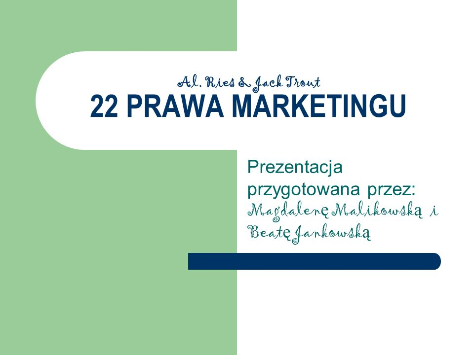Al. Ries & Jack Trout 22 PRAWA MARKETINGU