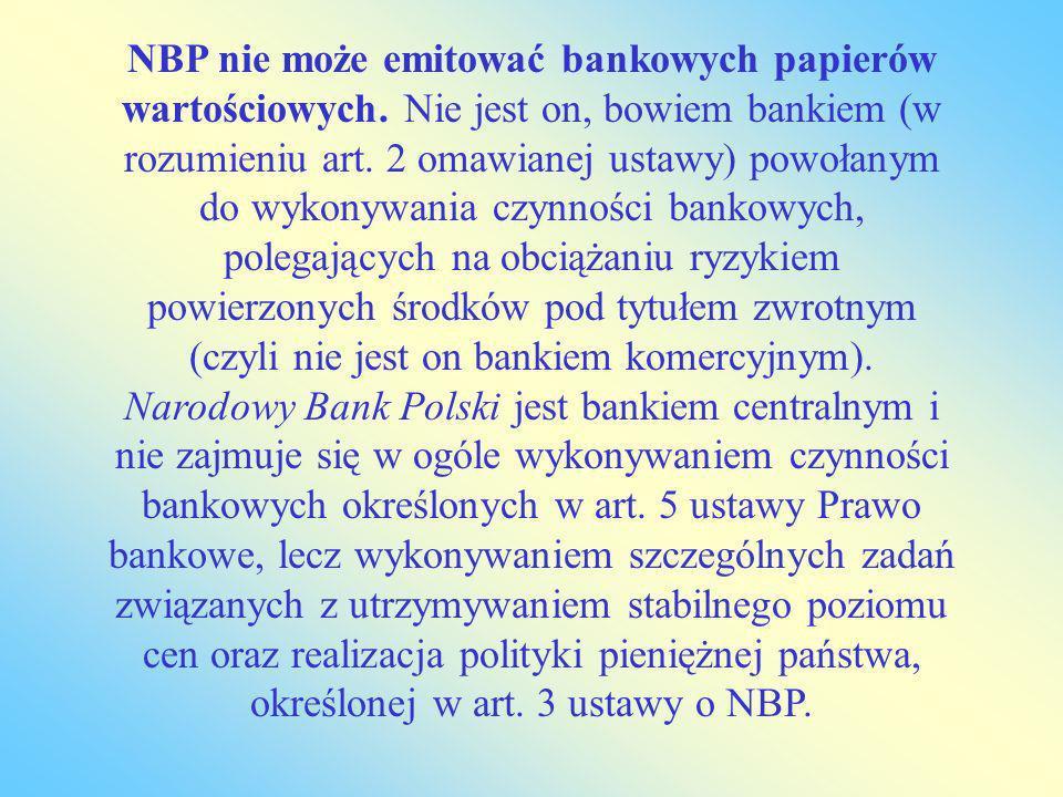NBP nie może emitować bankowych papierów wartościowych