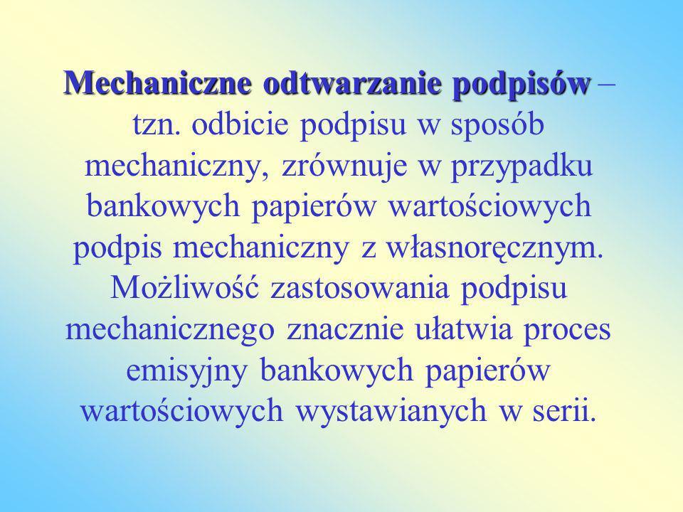 Mechaniczne odtwarzanie podpisów – tzn